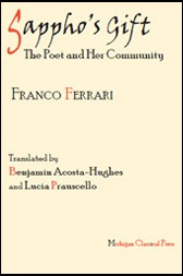 Sappho's Gift: The Poet and Her Community - by Franco Ferrari