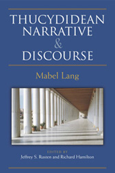 Thucydidean Narrative & Discourse - by Mabel Lang